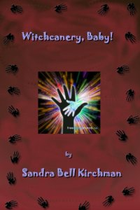 "Proposed bookcover for ""Witchcanery, Baby!"""